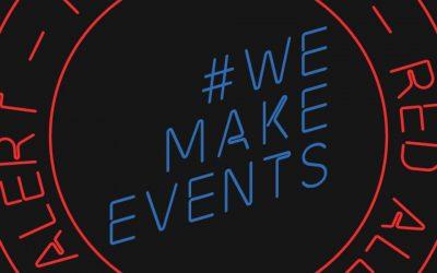 #WeMakeEvents – RED ALERT